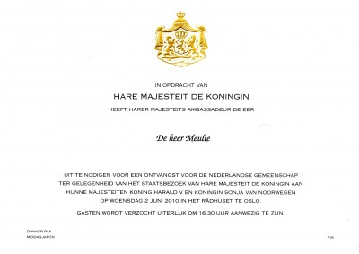 In opdracht van hare majesteit de Koningin heeft harer majesteits ambassadeur de eer de heer Meulie uit te nodigen voor een ontvangst